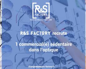 R&S FACTORY #ExternalisezSimplement #DeveloppeurDeVotrePerformance #rsfactory#recrutement#optique